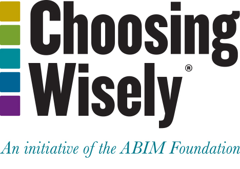 Choosing Wisely – Promoting conversations between providers and patients